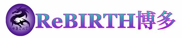 ReBIRTH博多